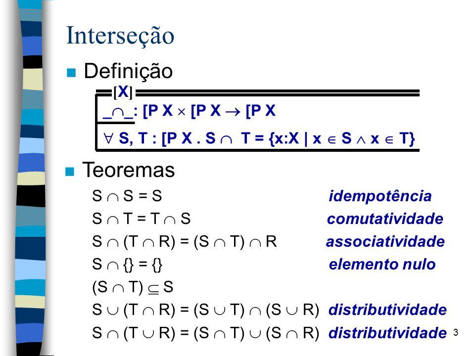 Interseção Definição Teoremas [X] __: [P X  [P X  [P X